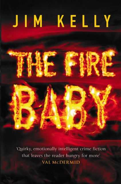 The Fire Baby, Jim Kelly