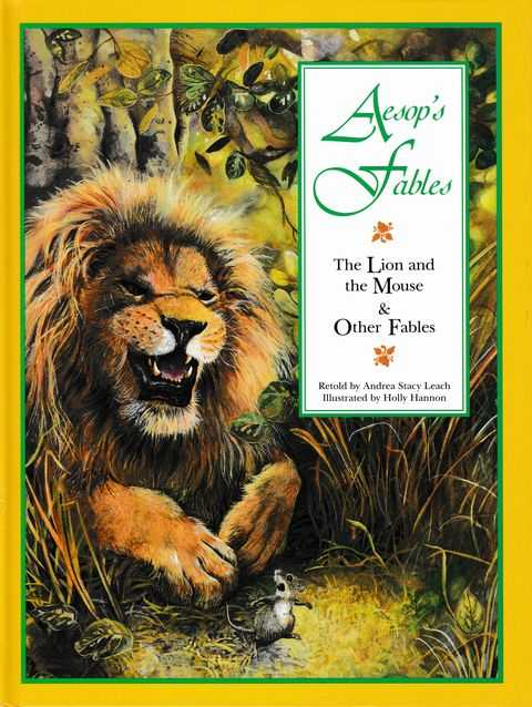 Aesop's Fables: The Lion and The Mouse & Other Fables, Andrew Stacy Leach [Retold]