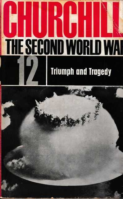 The Second World War #12: Triumph and Tragedy, Winston Churchill