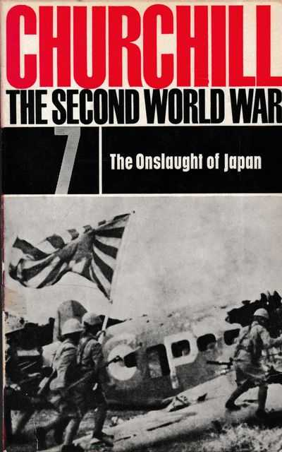 The Second World War #7: The Onslaught of Japan, Winston Churchill