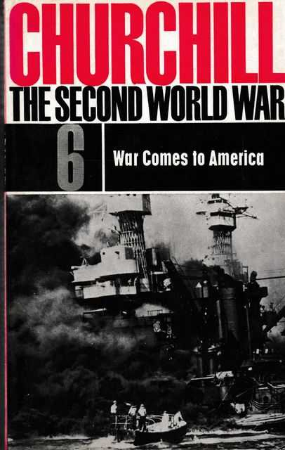 The Second World War #6: War comes to America, Winston Churchill