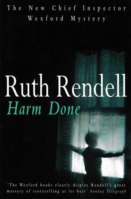 Harm Done - An Inspector Wexford Mystery, Ruth Rendell