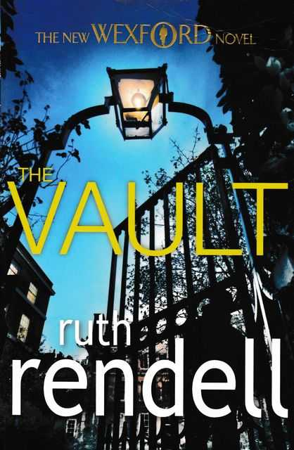The Vault - An Inspector Wexford Mystery, Ruth Rendell