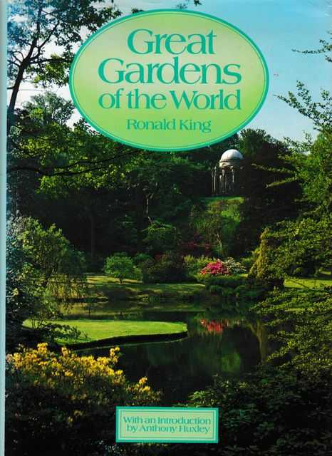 Great Gardens of the World, Ronald King