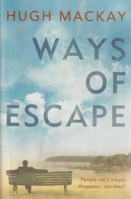 Ways Of Escape, Hugh MacKay