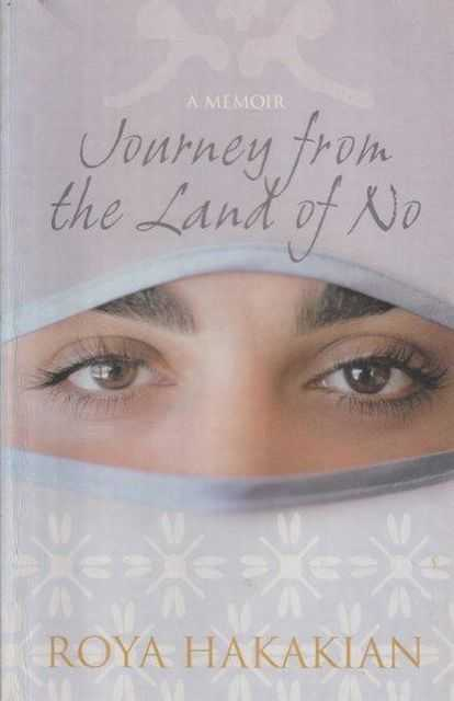 Journey From The Land Of No, Roya Hakakian