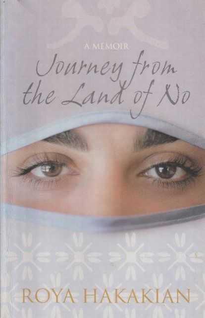 Journey From The Land Of No, Roya Hakakian
