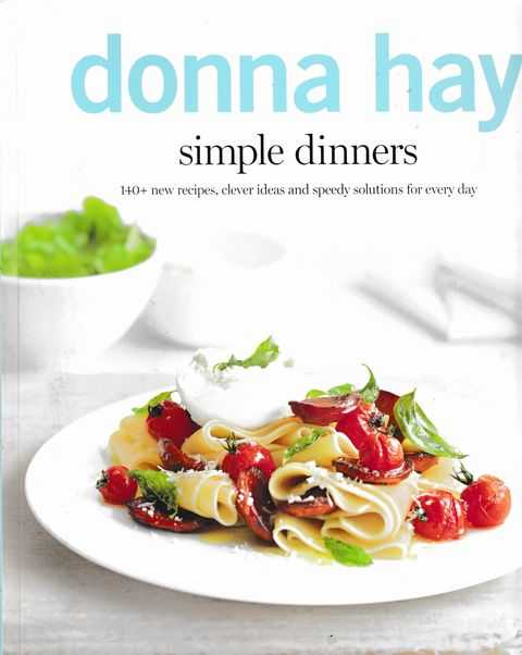 Simple Dinners, Donna Hay