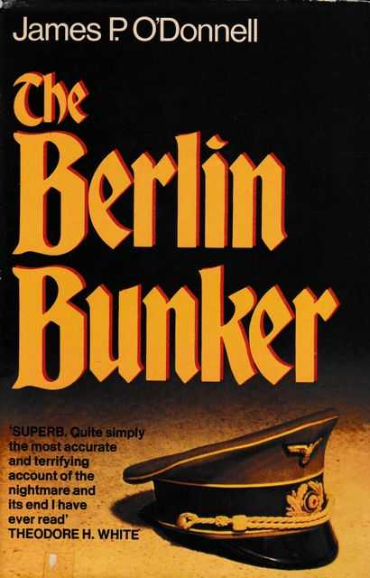 The Berlin Bunker, James P. O'Donnell