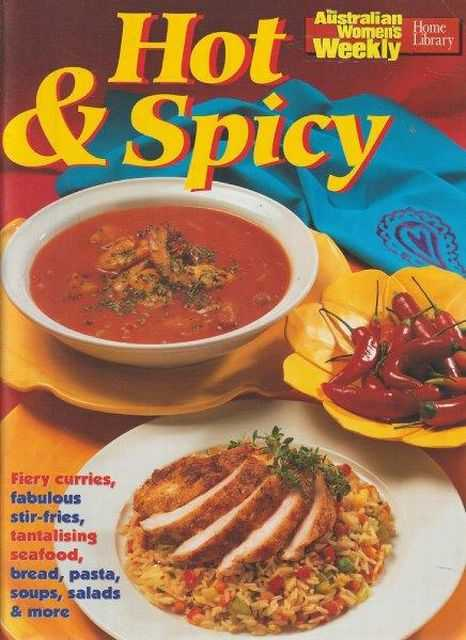 The Australian Women's Weekly Cookbooks: Hot & Spicy, Pamela Clark