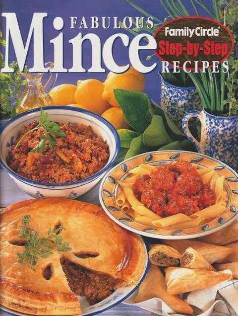 Family Circle Step-By-Step: Fabulous Mince Recipes, Rachel Carter
