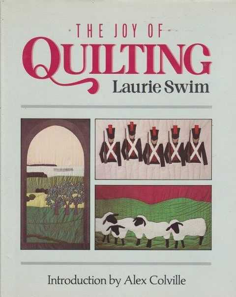 The Joy Of Quilting, Laurie Swim