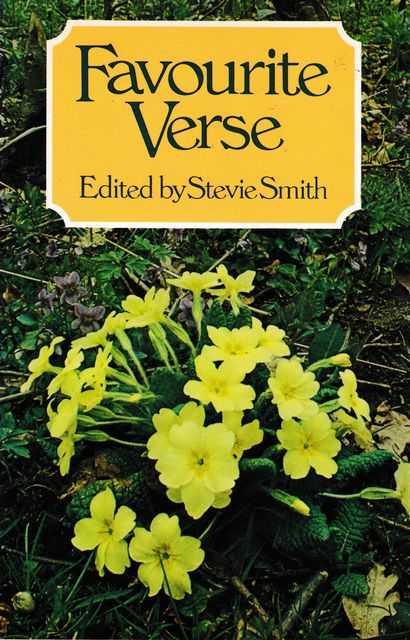 Favourite Verse, Stevie Smith [Editor]