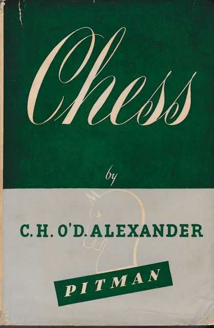 Chess, C. H. O'D. Alexander