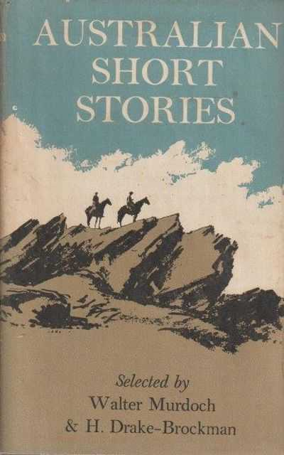 Australian Short Stories, Walter Murdoch - Editor