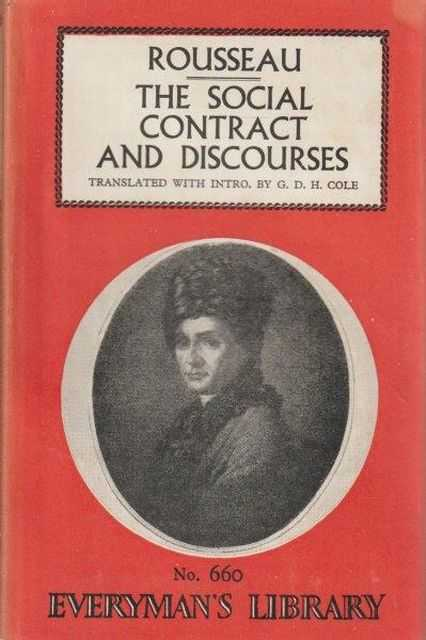 The Social Contract And Discourses, Rousseau