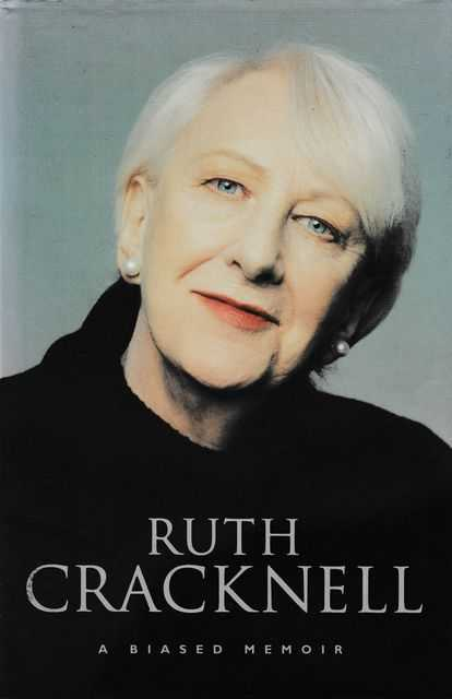 Ruth Cracknell: A Biased Memoir, Ruth Cracknell