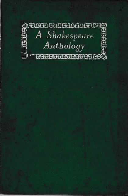 A Shakespeare Anthology: Selections from the Comedies, Histories, Tragedies, Songs and Sonnets, G. F. Maine [Introduction]