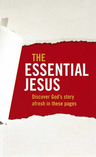 The Essential Jesus: Discover God's Story Afresh in These Pages, Matthias Media