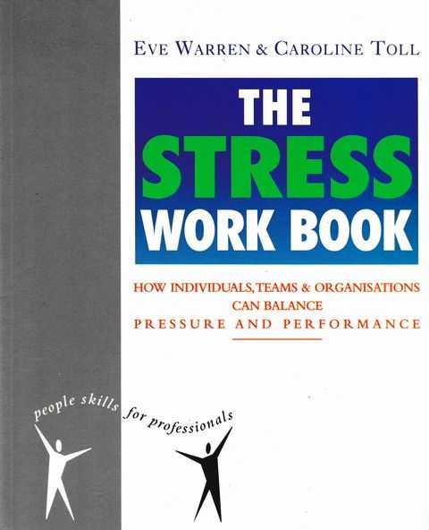 The Stress Work Book, Eve Warren & Caroline Toll
