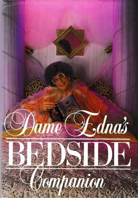 Dame Edna Bedside Companion, Dame Edna Everage