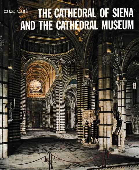 The Cathedral of Siena and the Cathedral Museum, Enzo Carli
