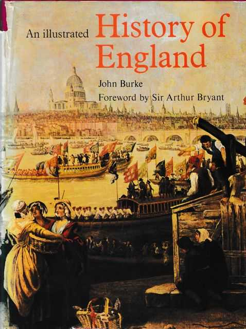 An Illustrated History of England, John Burke