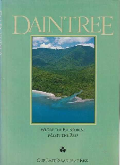 Daintree - Where The Rainforest Meets The Reef, Rupert Russell