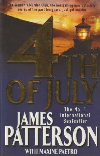 4th of July, James Patterson with Maxine Paetro
