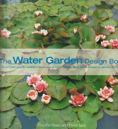 The Water Design Design Book, Yvonne Rees and Peter May