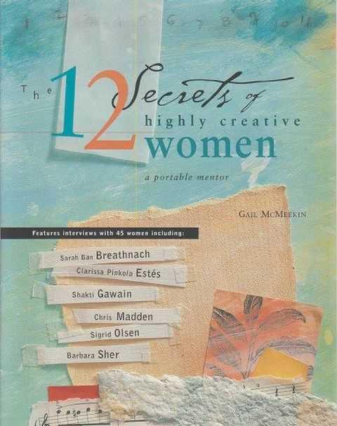 12 Secrets Of Highly Creative Women, Gail McMeekin