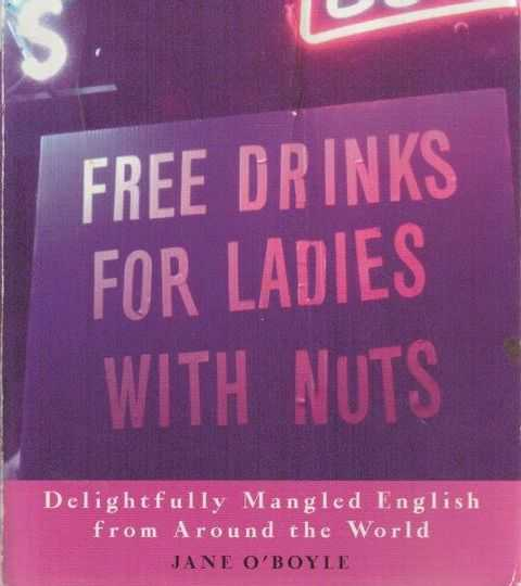 Free Drinks For Ladies With Nuts, Jane O'Boyle