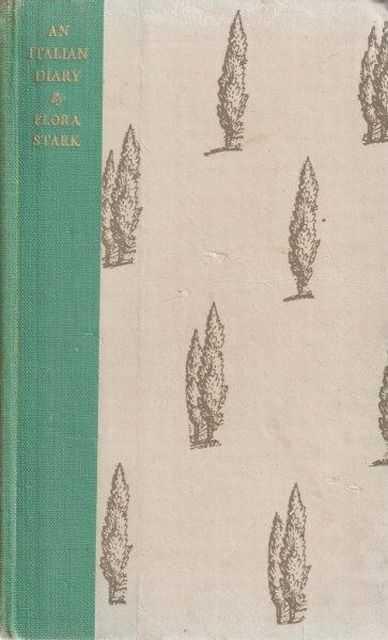 An Italian Diary, Flora Stark