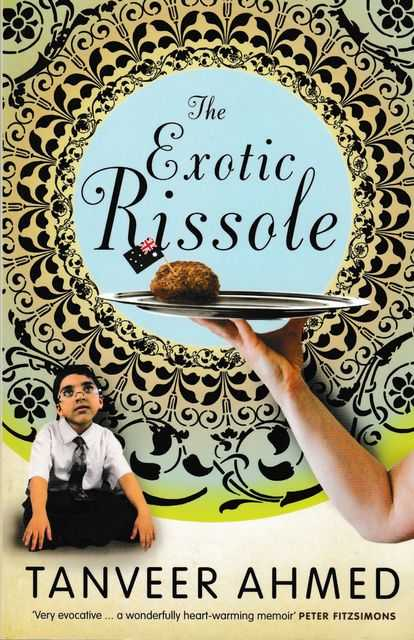 The Exotic Rissole, Tanveer Ahmed