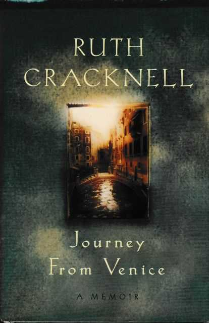 Journey from Venice - A Memoir, Ruth Cracknell