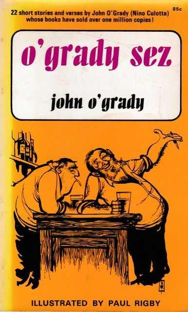 O'Grady Sez, John O'Grady