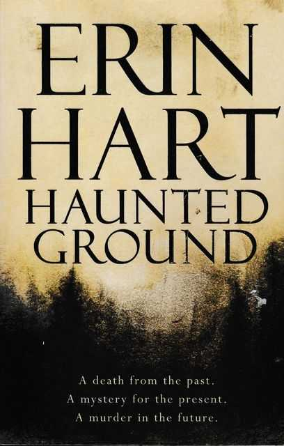Haunted Ground, Erin Hart