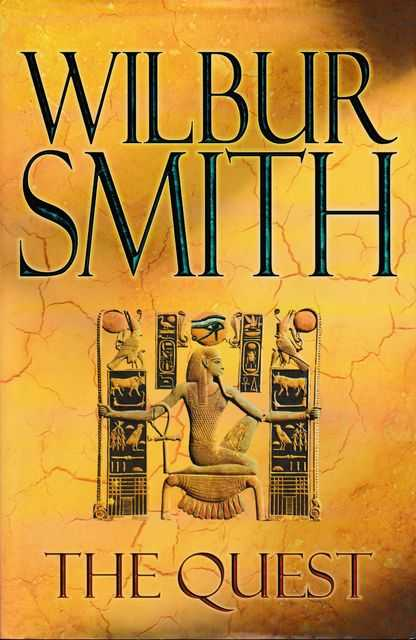The Quest, Wilbur Smith