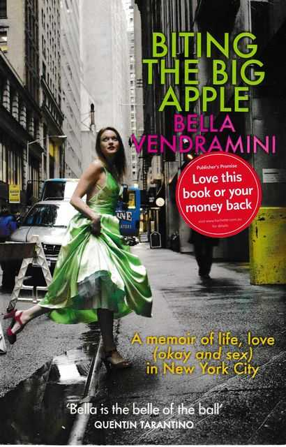 Biting The Big Apple [A Memoir of Life, Love in New York City], Bella Vendramini