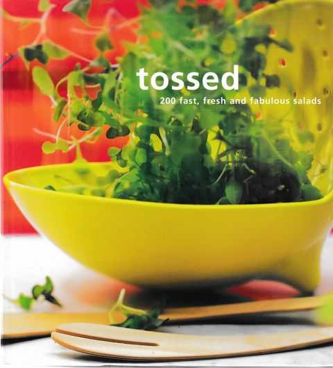 Tossed: 200 Fast, Fresh, Grace Cheetham; Katri Hilden [Editors]