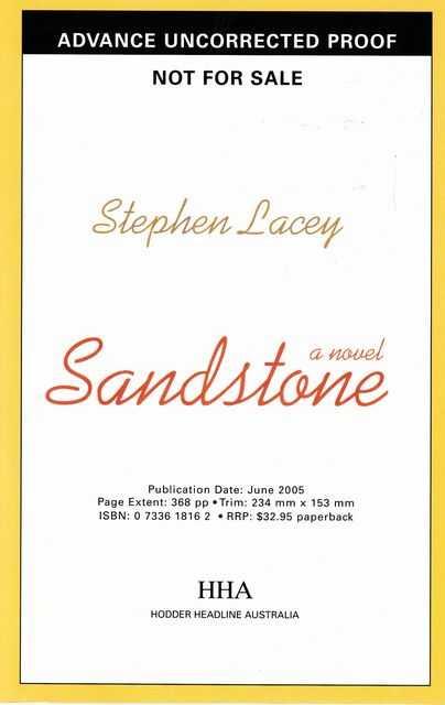Sandstone, Stephen Lacey