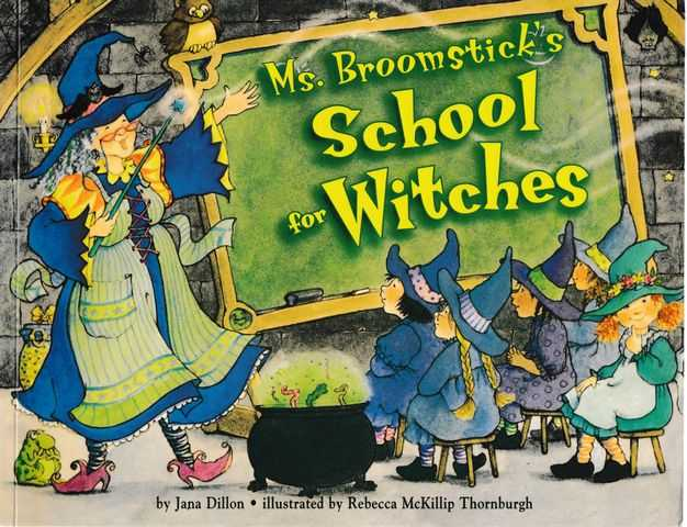 Ms. Broomsticks's School for Witches, Jana Dillon