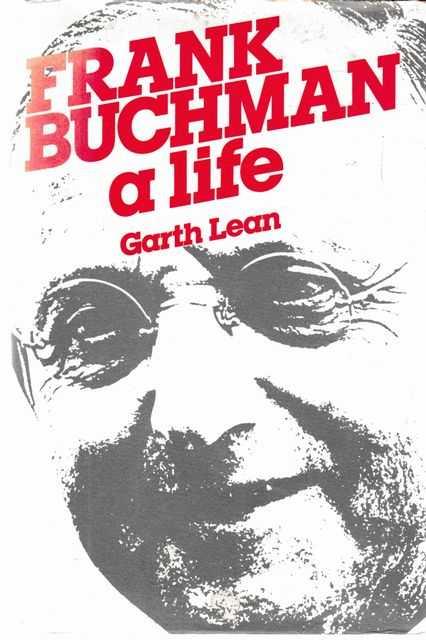 Frank Buchman: A Life, Garth Lean