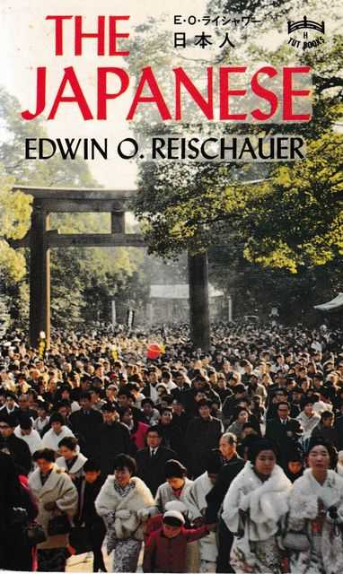 The Japanese, Edwin O. Reischauer