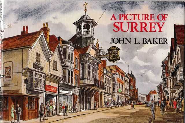 A Picture of Surrey, John L. Baker