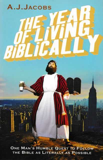 The Year of Living Biblically, A. J. Jacobs
