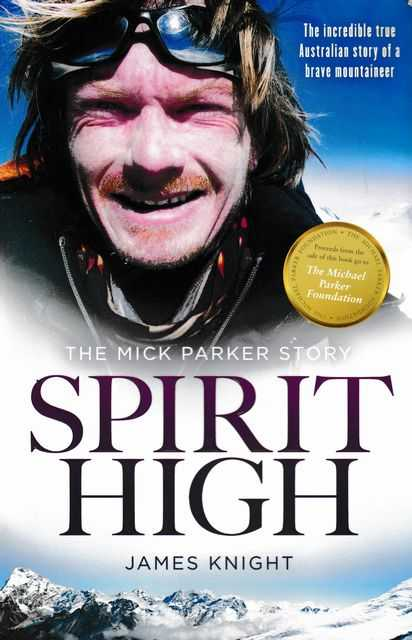 Spirit High - The Mick Parker Story, James Knight