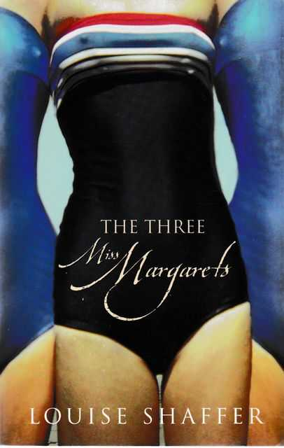 The Three Miss Margarets, Louise Shaffer
