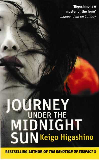 Journey Under the Midnight Sun, Keigo Higashino