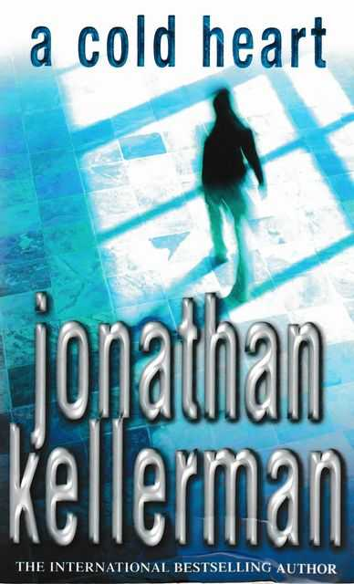 A Cold Heart, Jonathan Kellerman